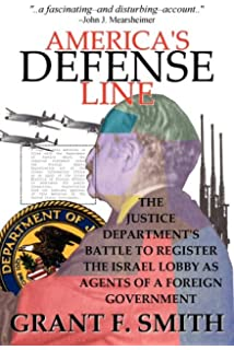 Americas Defense Line: The Justice Departments Battle to Register the Israel Lobby as Agents of