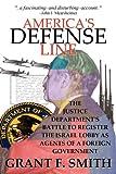 America's Defense Line, Grant F. Smith, 0976443759