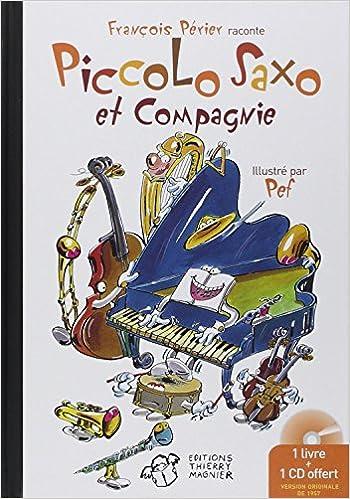 Read Online Piccolo Saxo et Cie : La Petite histoire d'un grand orchestre pdf ebook