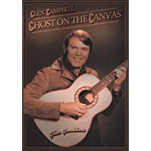 Glen Campbell (Ghost on the Canvas)