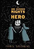 img - for The One Hundred Nights of Hero: A Graphic Novel book / textbook / text book