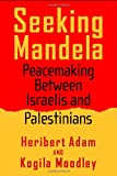 Seeking Mandela, Heribert Adam, 1592133967