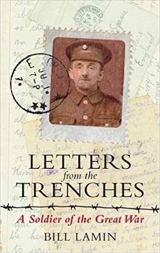 Book Letters From The Trenches: A Soldier of the Great War