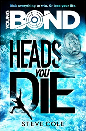 Young Bond: Heads You Die