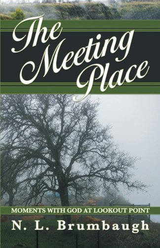 The Meeting Place: Moments with God at Lookout Point