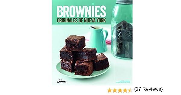 Brownies originales de Nueva York (Gastronomía): Amazon.es: Theodorou, Susie, Poulos, Con, Chueca Crespo, Fabián: Libros