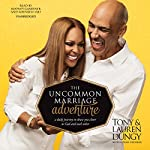 The Uncommon Marriage Adventure: A Daily Journey to Draw You Closer to God and Each Other | Tony Dungy,Lauren Dungy