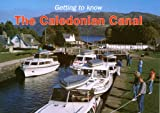Getting to Know the Caledonian Canal