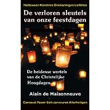 De verloren sleutels van onze feestdagen (Dutch Edition)