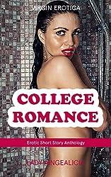 College Romance: Virgin Erotica - First Time Sex, Virgin Erotik Short Story Anthology