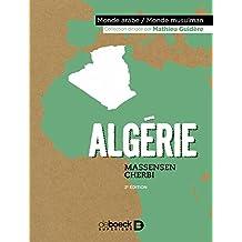 Algérie (Monde arabe - Monde musulman) (French Edition)
