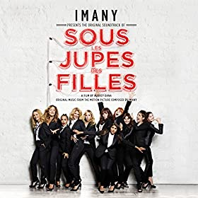 imany from the album sous les jupes des filles bande originale du
