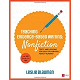 Teaching Evidence-Based Writing: Nonfiction: Texts and Lessons for Spot-On Writing about Reading