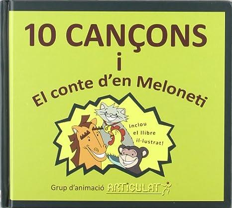 10 Cançons I El Conte DEn Melonetti: Articulat: Amazon.es: Música
