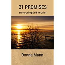 21 Promises: Honouring Self in Grief