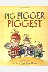 Pig, Pigger, Piggest Paperback