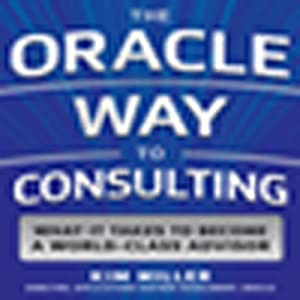 The Oracle Way to Consulting Audiobook