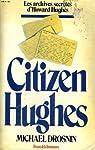 Citizen Hughes par Drosnin