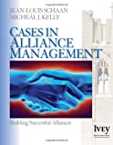 img - for Cases in Alliance Management: Building Successful Alliances (The Ivey Casebook Series) book / textbook / text book