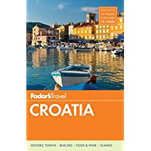 Fodor's Croatia: with a Side Trip to Montenegro