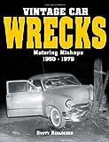Vintage Car Wrecks, Rusty Herlocher, 087349458X