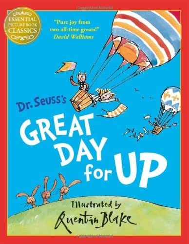 Great Day for Up (Essential Picture Book Classics) by Dr Seuss (27-Sep-2012) Paperback