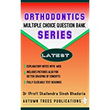 Orthodontics Multiple Choice Question Bank Series