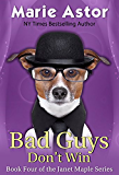 Bad Guys Don't Win (Janet Maple Series Book 4)
