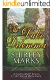 The Duke Dilemma (Gentlemen of Worth Book 4)