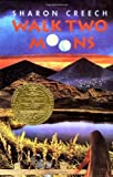 Walk Two Moons by Creech, Sharon (1994) Hardcover