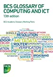 BCS Glossary of Computing and ICT, Thomas Ng, 1780171501