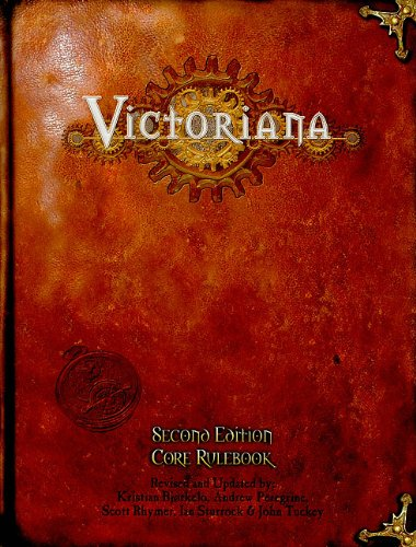 Victoriana 2nd Edition: Core Rulebook pdf epub