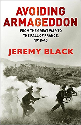 Avoiding Armageddon: From the Great War to the Fall of France, 1918-40 pdf epub