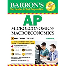 Barron's AP Microeconomics/Macroeconomics, 6th edition With Bonus Online Tests