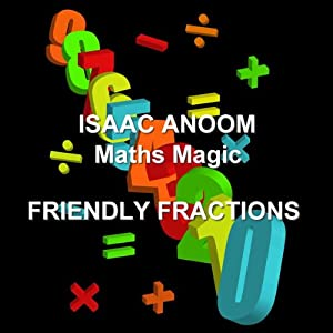Maths Magic: Friendly Fractions Audiobook