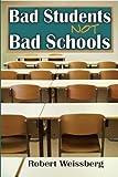 Bad Students, Not Bad Schools