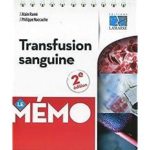 Transfusion Sanguine: le Mémo 2e Éd.