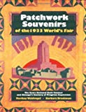 Patchwork Souvenirs of the 1933 World's Fair, Merikay Waldvogel and Barbara Ann Brackman, 1558532579