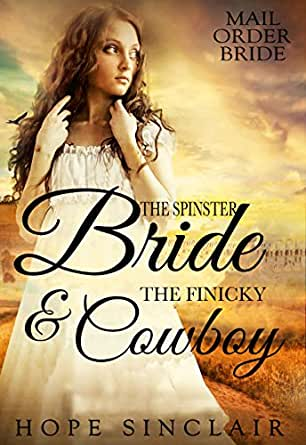 The Cowboy Takes a Bride 6 Inspirational Historical Romances