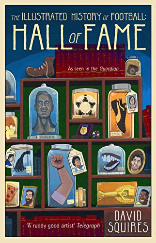 The Illustrated History of Football: Hall of Fame: 2 by [Squires, David]