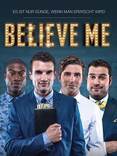 Believe Me Film
