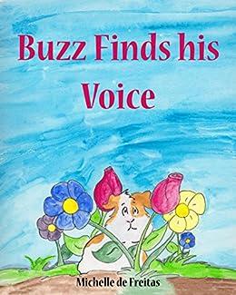 Buzz Finds his Voice by [de Freitas, Michelle]