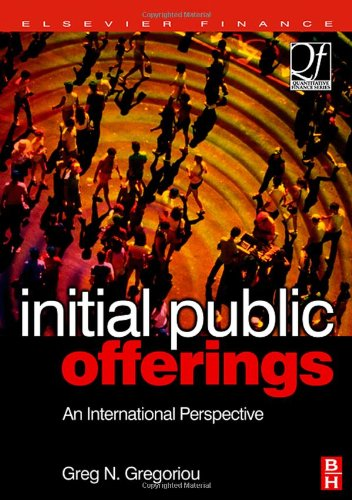 Initial Public Offerings (IPO): An International Perspective of IPOs (Quantitative Finance)