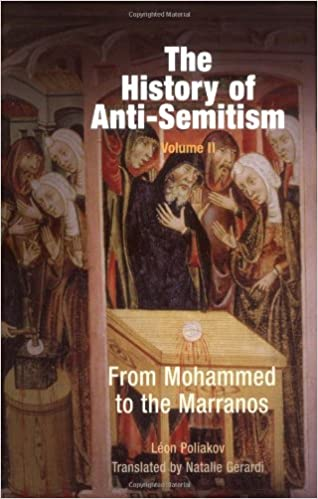 Book The History of Anti-Semitism, Volume 2: From Mohammed to the Marranos: v. 2
