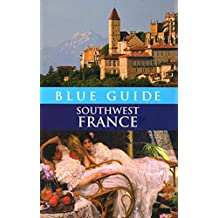 Blue Guide Southwest France 3e