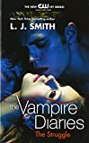 The Struggle (The Vampire Diaries : a Trilogy, Vol II)
