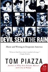 Devil Sent the Rain: Music and Writing in Desperate America Kindle Edition