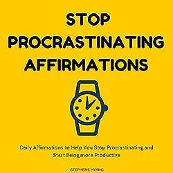 Stop Procrastinating Affirmations