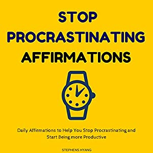 Stop Procrastinating Affirmations Speech