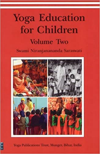 Yoga Education For Children/Vol 2: Swami Niranjanananda ...